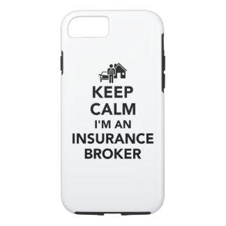 Keep calm I'm an insurance broker iPhone 7 Case