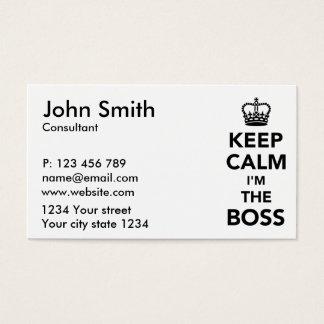 Keep calm I'm the boss Business Card
