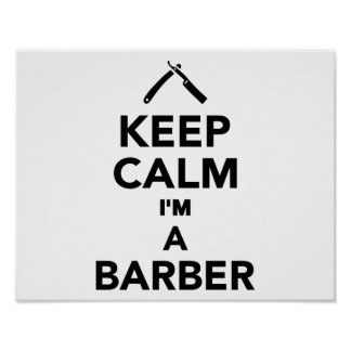 Keep calm I'm a Barber Poster