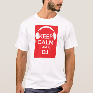 Keep calm I'm a DJ Birthday T-shirt