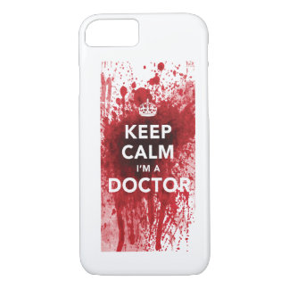 Keep Calm I'm a Doctor Blood-Spatted iPhone 7 case
