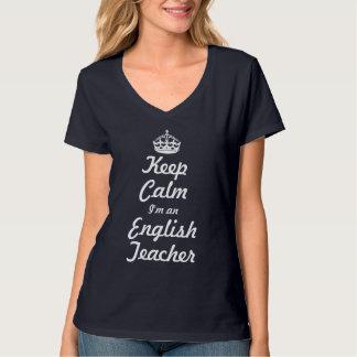 Keep calm I'm a English Teacher T-Shirt