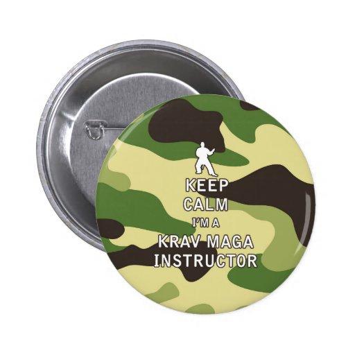 Keep Calm I'm a Krav Maga Instructor Pinback Button