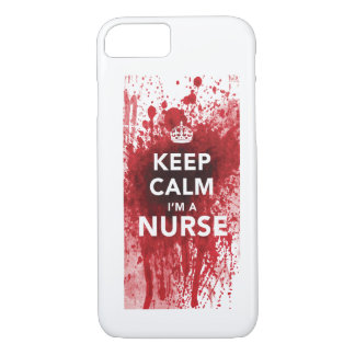 Keep Calm I'm a Nurse Blood-Spatted iPhone 7 case
