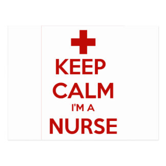 KEEP CALM I'M A NURSE POSTCARD