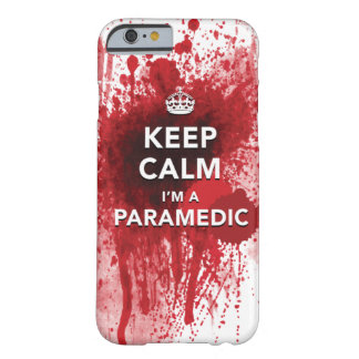 Keep Calm I'm a Paramedic iPhone 6 case