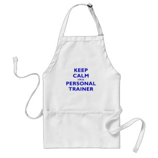 Keep Calm Im a Personal Trainer Standard Apron