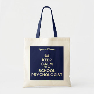 Keep Calm I'm A School Psychologist Tote