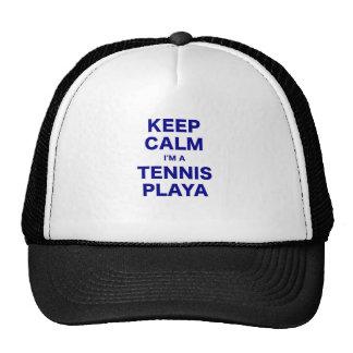 Keep Calm Im a Tennis Playa Hat