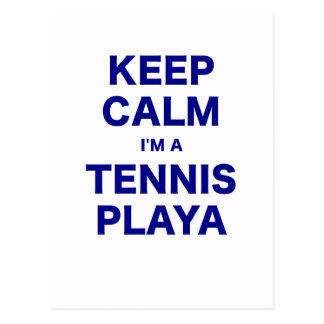 Keep Calm Im a Tennis Playa Postcard