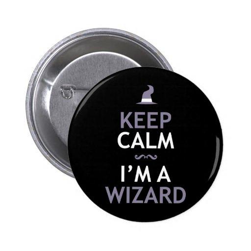 Keep Calm I'm A Wizard Pins