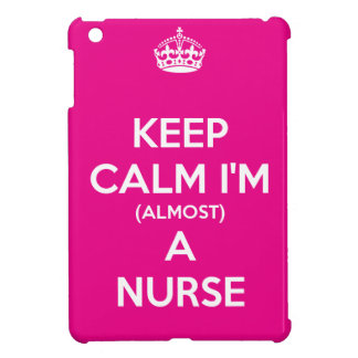 Keep Calm I'm (Almost) A Nurse iPad Mini Covers