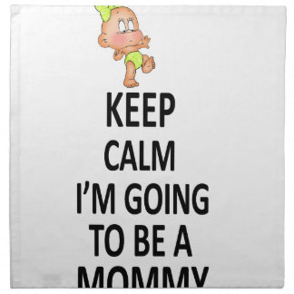 Keep Calm I'm Going To Be A Mommy Napkin