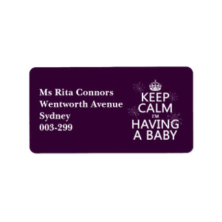 Keep Calm I'm Having A Baby (any color) Address Label