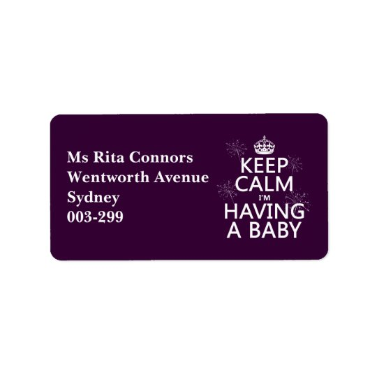 Keep Calm I'm Having A Baby (any colour) Address Label