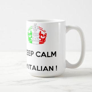 KEEP CALM I'M ITALIAN!!!! COFFEE MUG