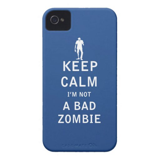 Keep Calm I'm Not a Bad Zombie iPhone 4 Case-Mate Cases