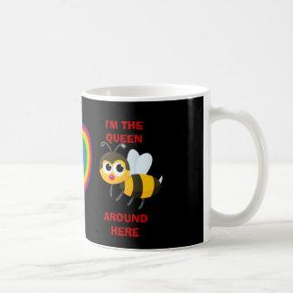 KEEP CALM I'M THE QUEEN BEE AROUND HERE Mug