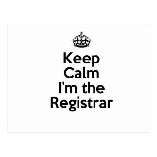 Keep Calm I'm the Registrar Postcard