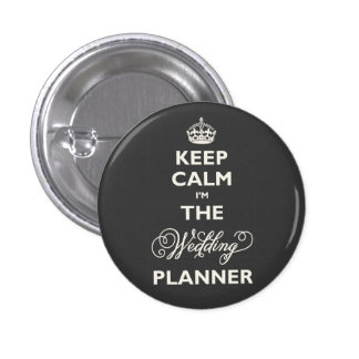 Keep Calm I'm The Wedding Planner Funny Name Tag 3 Cm Round Badge