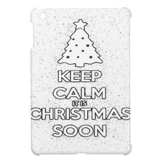 KEEP CALM IT IS CHRISMAS SOON.ai iPad Mini Case