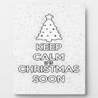 KEEP CALM IT IS CHRISMAS SOON.ai Plaque