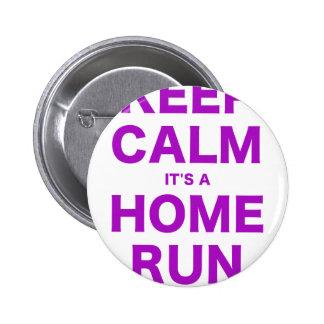 Keep Calm Its a Home Run Button