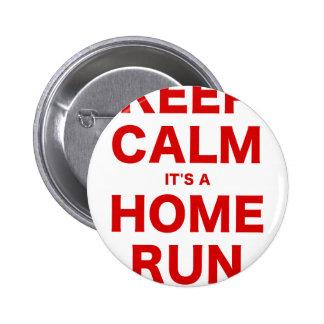 Keep Calm Its a Home Run Pins