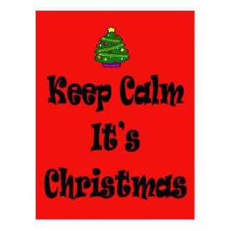 Keep Calm Its Christmas and Tree Postcard