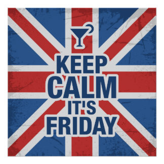 """""""Keep Calm it's Friday"""" Funny Poster"""