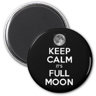 KEEP CALM its FULL MOON in Black 6 Cm Round Magnet