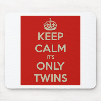 Keep Calm It's Only Twins Mouse Pad