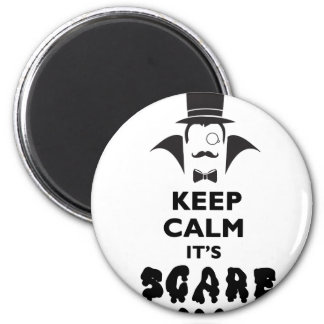 Keep calm it's scare time magnet
