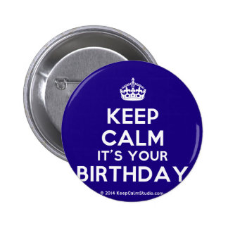 Keep Calm It's Your Birthday Badge