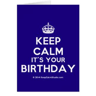 Keep Calm It's Your Birthday Card