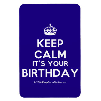 Keep Calm It's Your Birthday Flexible Magnet