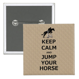 Keep Calm Jump Your Horse Pinback Button