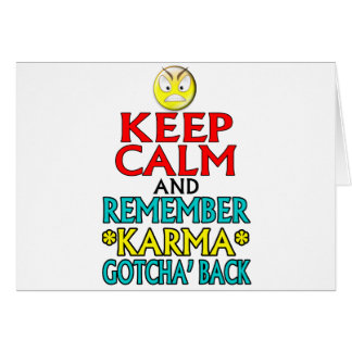 Keep Calm -- Karma Card