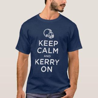 Keep Calm Kerry On Shirt
