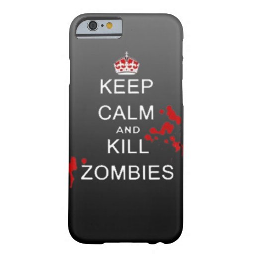 keep calm kill zombie phone case iPhone 6 case