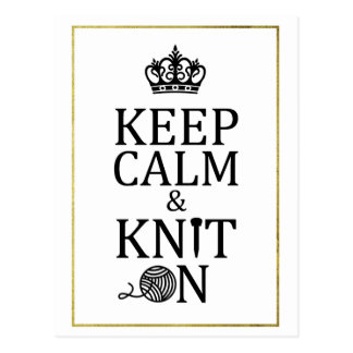 Keep Calm Knit On Faux Gold Border Crafts Postcard