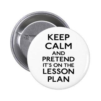 Keep Calm Lesson Plan 6 Cm Round Badge