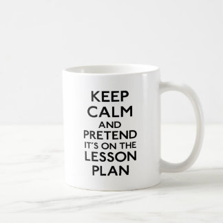 Keep Calm Lesson Plan Basic White Mug