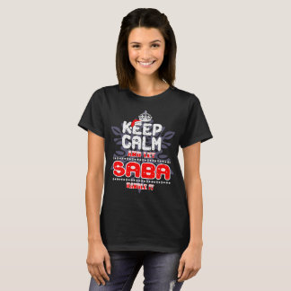 Keep Calm Let Saba Handle It Christmas Gift Tshirt