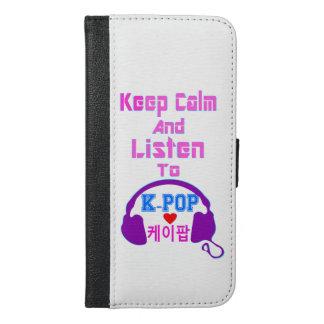 ♪♥Keep Calm & Listen to KPop♥♫ iPhone 6/6s Plus Wallet Case