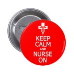 Keep Calm & Nurse On button