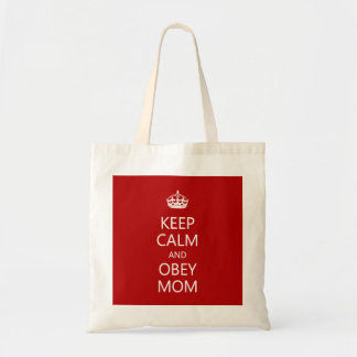 Keep Calm Obey Mom Mother's Day Funny Canvas Bags