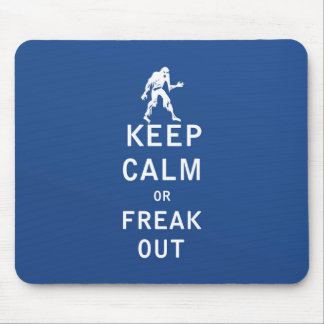 Keep Calm or Freak Out Mouse Pad