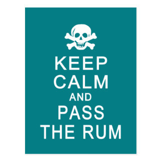 Keep Calm & Pass The Rum postcard, customize Postcard