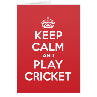 Keep Calm Play Cricket Greeting Note Card